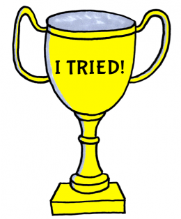 "A trophy cup with the writing ""I tried!"""
